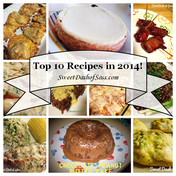 Top 10 Recipes in 2014 - www.SweetDashofSass.com
